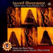 "Sacred Movement ""White Swan Yoga Masters Vol 1"" - Various Artists"